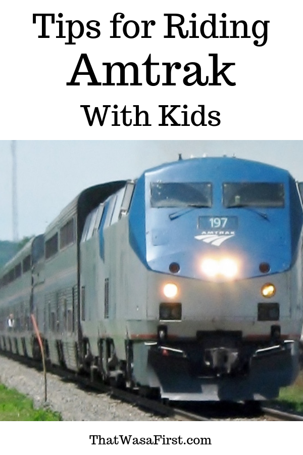 Wondering what to expect when you ride Amtrak with kids? Here are some tips for your first train trip. #Amtrak #Train #familytravel #Thatwasafirst