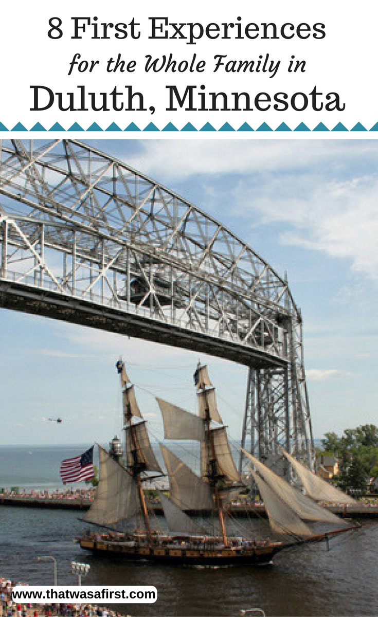 Here are eight first experiences in Duluth Minnesota for your whole family. From history to adventure, you'll have a lot of family fun!