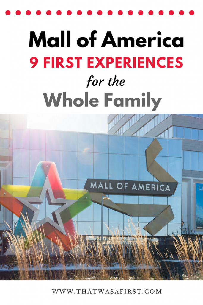 The Mall of America in Bloomington Minnesota is so much more than just a place to go shopping! There's a theme park, an aquarium, mini golf, fantastic restaurants, modern hotels and so much more. It's a place full of family fun and first experiences!
