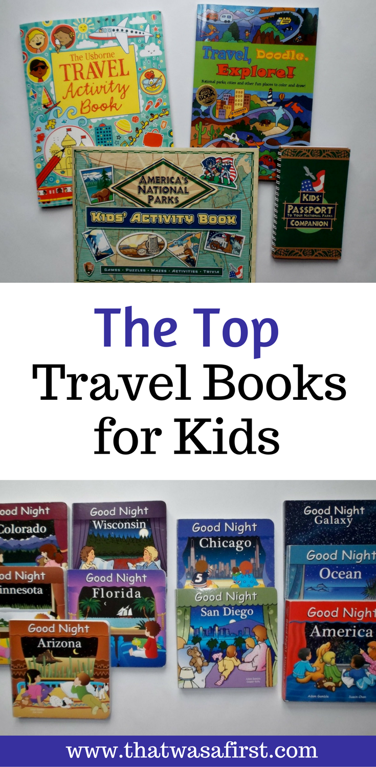 These are the top travel books for kids to read about where they are going, or for the perfect souvenir.