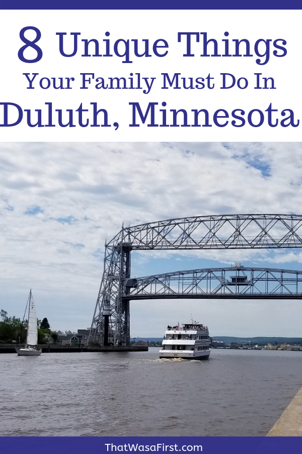 Planning a visit to Duluth, Minnesota?  Here are 8 things that your family must do while in Duluth!  #duluth #minnesota #thingstodo #familytravel