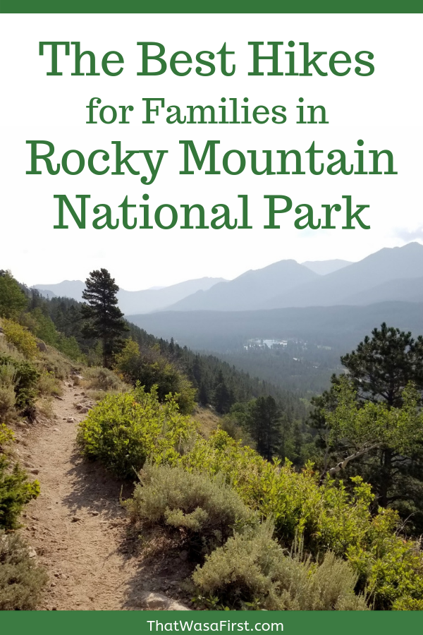 This is your guide for the hikes that your family can't miss at Rocky Mountain National Park. #hikes #rockymountainnationalpark #Colorado #rmnp