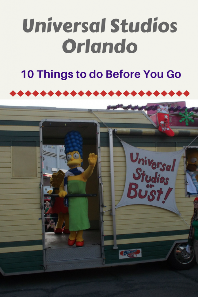 Planning a trip to Universal Studios in Orlando? Here are 10 things that you can do to guarantee your trip is a success!