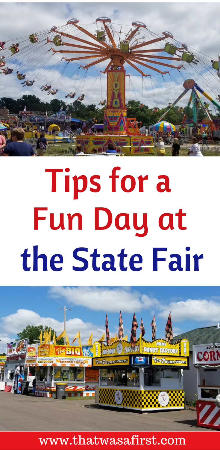 Tips for a fun day at the state fair. How to save time and money and avoid that expected late afternoon meltdown.