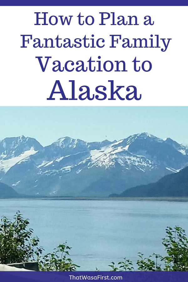 Need help planning your family vacation to Alaska? Read this for helpful tips for planning your trip to this amazing state. #Alaska #familyvacation #travel