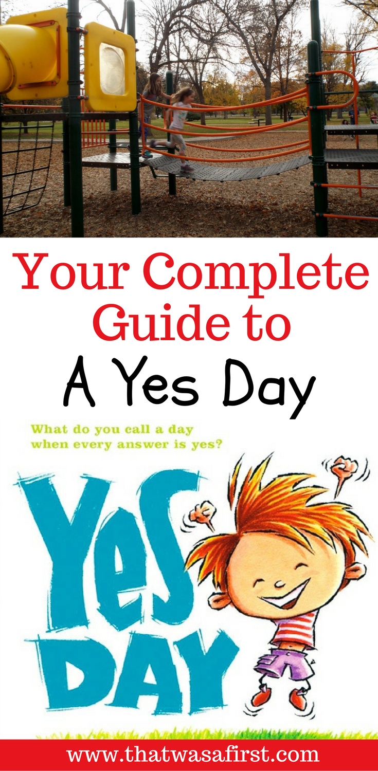 Your complete guide to a Yes Day full of family fun!