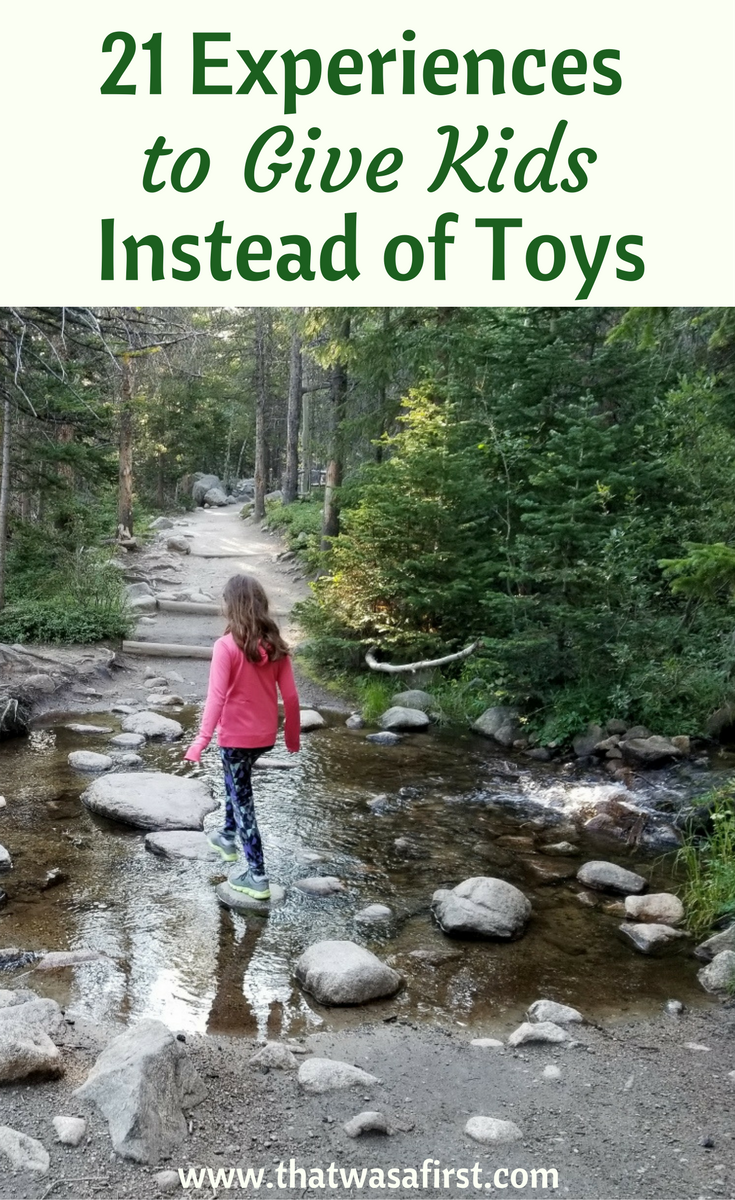 A gift guide of experiences. Start a new tradition and give the kids in your life some first experiences instead of the latest toy or game.