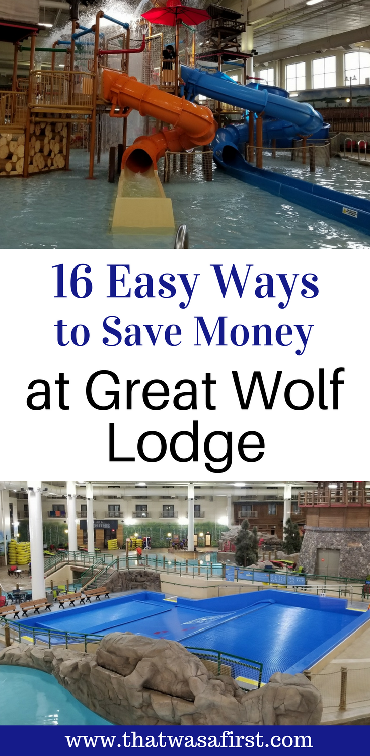 Please don't pay full price for a trip to Great Wolf Lodge! Read these 16 tips to save some money on your room, activities, and food on your next trip to #GreatWolfLodge. #familyvacation #thatwasafirst