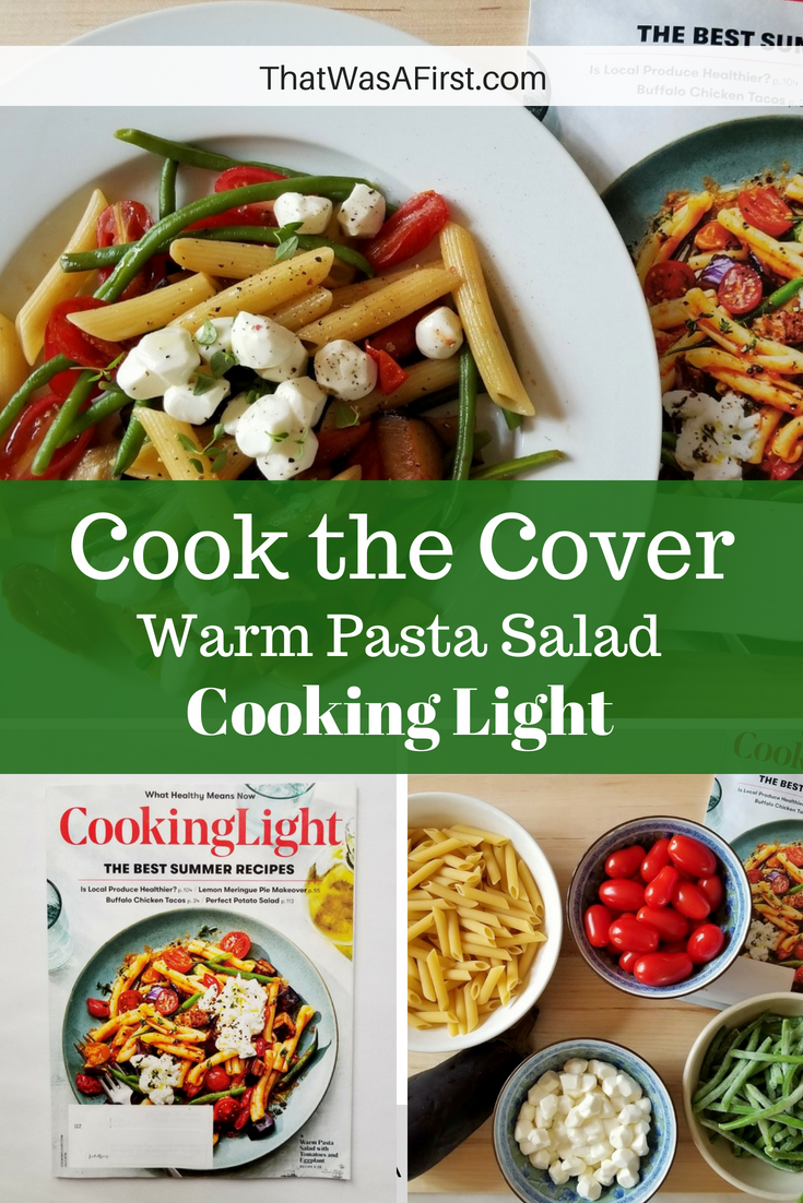 Need some cooking inspiration?  How about some help in the kitchen?  Get your family together and cook the cover!  Each month we pick a food magazine, sight unseen, and cook the cover!  #thatwasafirst #foodfirsts #cookthecover #pastasalad #cookinglight
