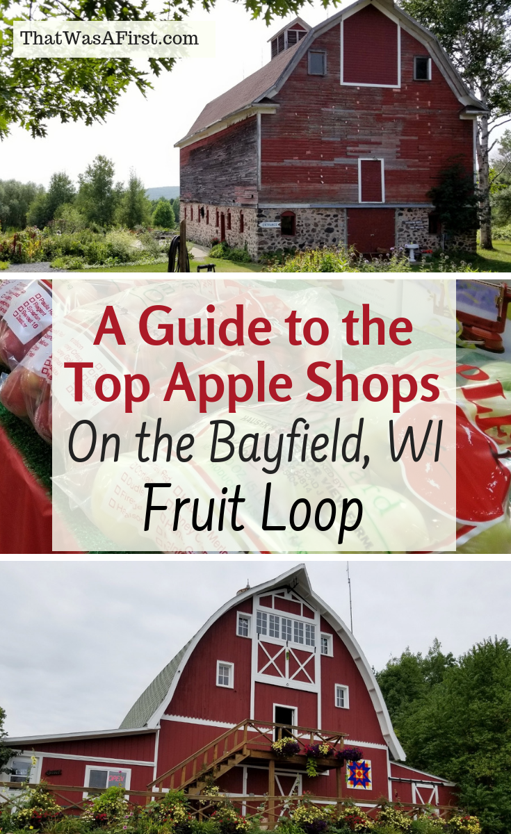 Visiting Bayfield, Wisconsin during apple season? Here is your guide to the top apple shops on Bayfield's Fruit Loop. #Wisconsin #appleorchard #thatwasafirst