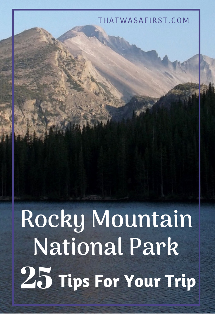 Read these 25 tips for your first trip to Rocky Mountain National Park and you will beat the crowds, see the wildlife, and have a fantastic trip! #colorado #thatwasafirst #RMNP #RockyMountain